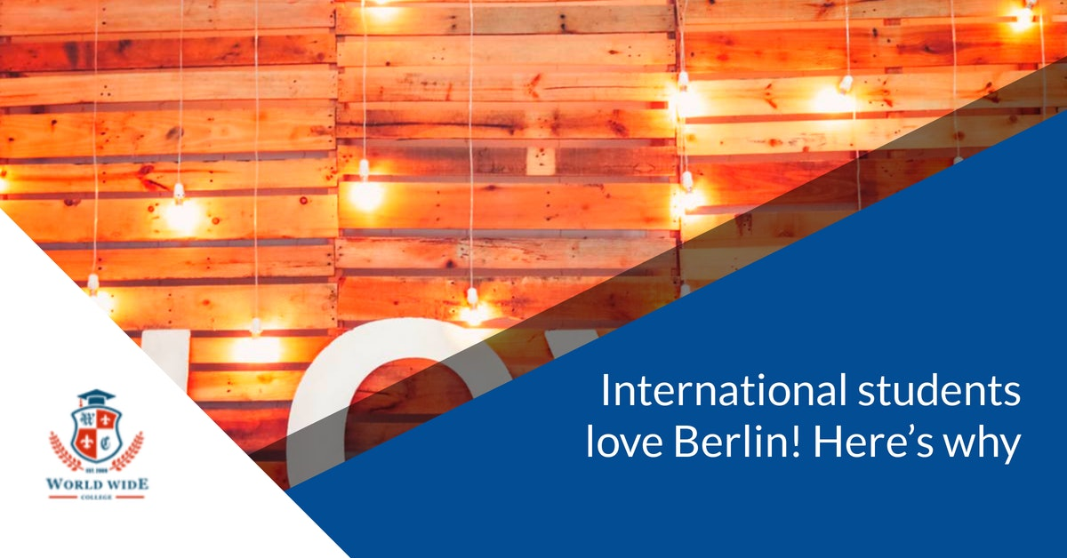 International students love Berlin! Here's why